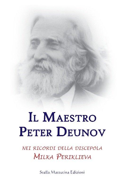 Il Maestro Peter Deunov nei ricordi di Milka periklieva