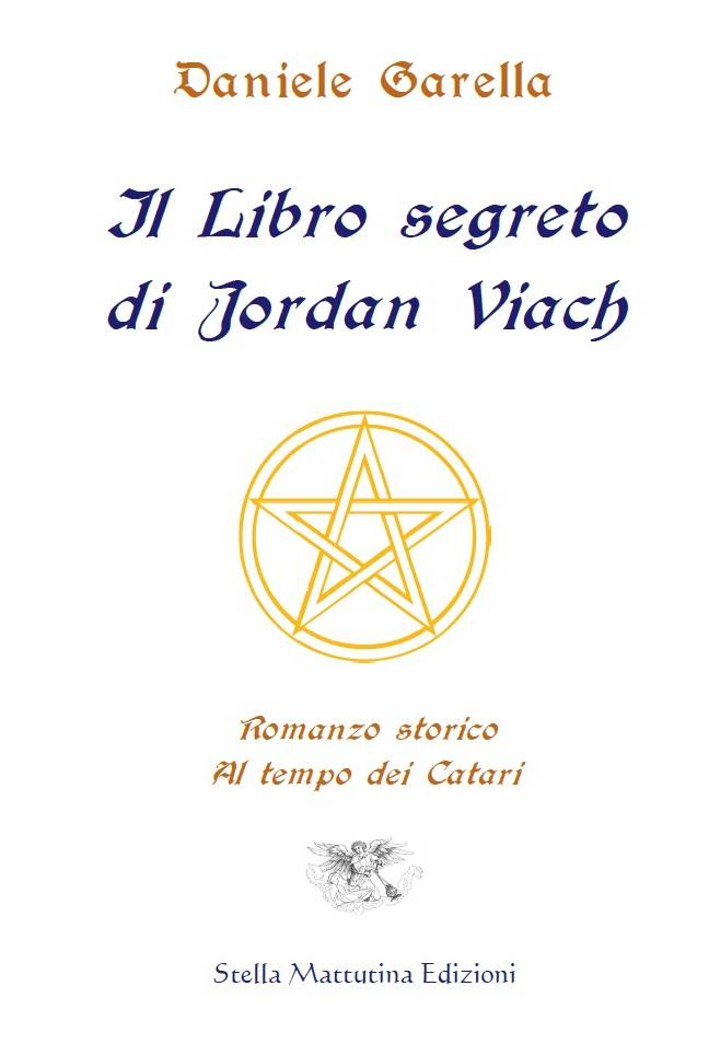 Immagine copertina il Libro segreto di Jordan Viach di Daniele Garella