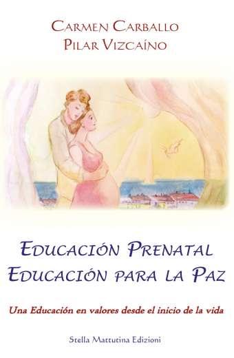 Educación Prenatal - Educación para la Paz